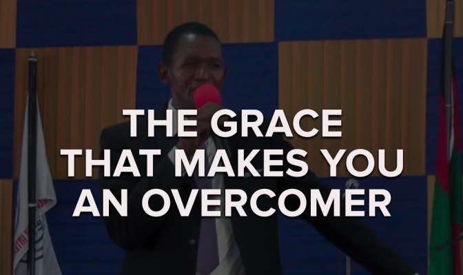 The Grace That Makes You an Overcomer