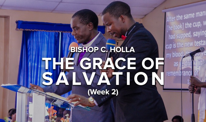 The Grace of Salvation (Week 2)