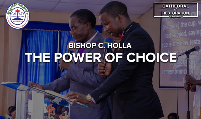 Bishop Holla-The Power of Choice