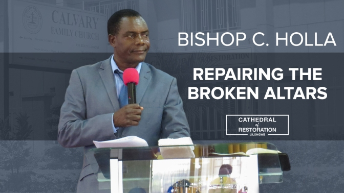 Repairing The Broken Altars (PT. 2)
