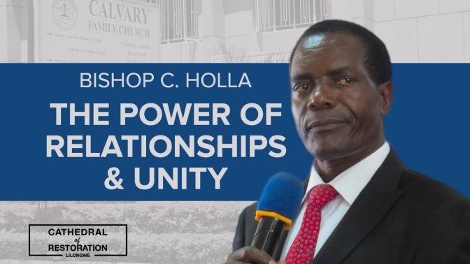 The Power of Relationships & Unity (Continued)